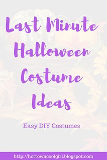 Totally Last Minute DIY Halloween Costume Ideas  Perfect and super easy Halloween costumes for all ages! You can make all of these with just the things you have at home. :) https://hottowncoolgirl.blogspot.com/2017/10/totally-last-minute-diy-halloween.html