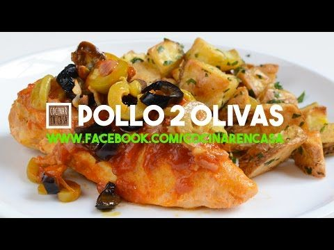 Pollo a las 2 Olivas - YouTube