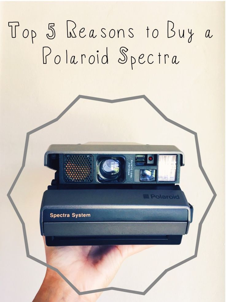 Top 5 Reasons to buy a Spectra Polaroid Camera #photography #polaroid