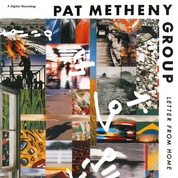 Letter From Home - Pat Metheny Group(Geffen/1989)