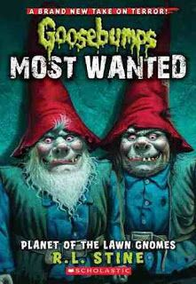 planet of the lawn gnomes | Summary on Netgalley: Catch the most wanted Goosebumps characters ...