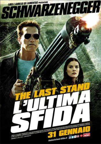 The Last Stand - L'ultima sfida - Recensione di Voto 10
