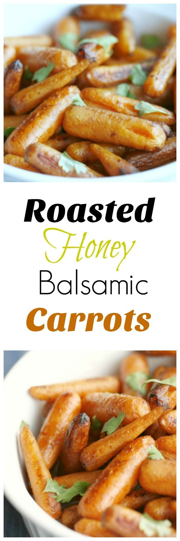 Roasted Honey Balsamic Carrots. A super simple and delicious side dish the whole family will love. 21 Day Fix Approved!