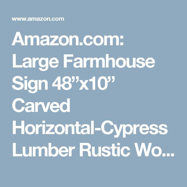 "Amazon.com: Large Farmhouse Sign 48""x10"" Carved Horizontal-Cypress Lumber Rustic Wood Distressed Shabby Style Decor: Handmade"