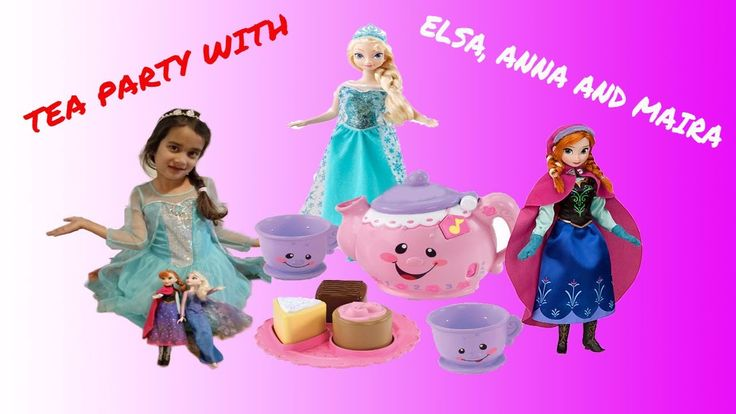 Tea party with elsa and anna dolls having maira