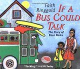 Book, If a Bus Could Talk: The Story of Rosa Parks by Faith Ringgold; Foldable to go with story.