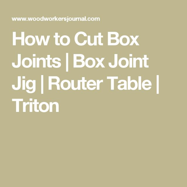 The 25 best triton router table ideas on pinterest triton this handy jig makes it easy to cut box joints using a router table we used the triton workcentre with the router table module insert greentooth Image collections