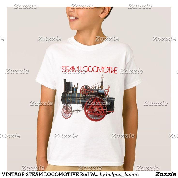 VINTAGE STEAM LOCOMOTIVE Red White T-Shirt #vehicles #trains #locomotives #loco #steampunk #engine #train #fashion