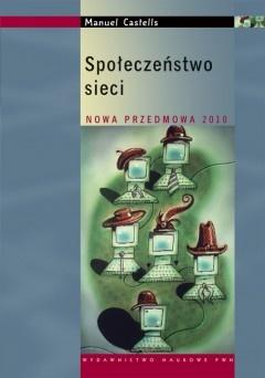 Społeczeństwo sieci - Manuel Castells