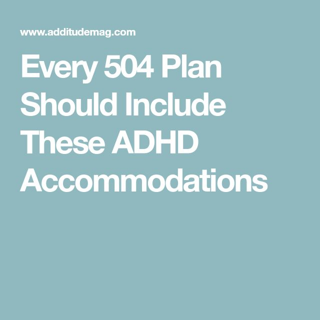Every 504 Plan Should Include These ADHD Accommodations