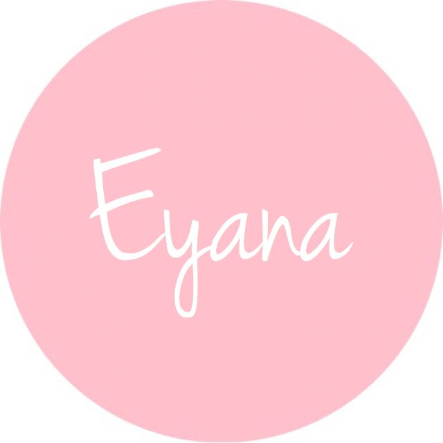 "Eyana - pronounced ""EH-yawn-AH""... Can also be spelled Ayana!"