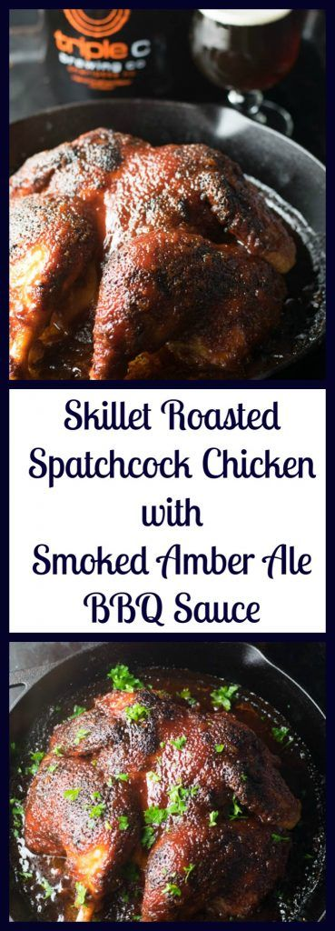 Skillet Roasted Spatchcock Chicken with Smoked Amber Ale BBQ Sauce | Beer Girl Cooks