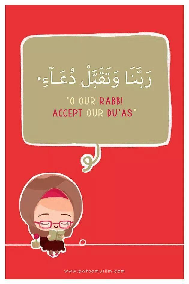 O our Rabb! Accept our dua's. (Ramadan 2014)