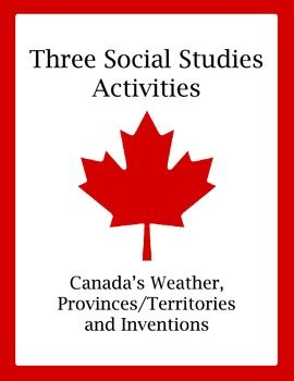 Set of 3 Social Studies Activities - Canada (Weather, Prov $