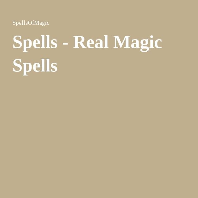 Spells - Real Magic Spells