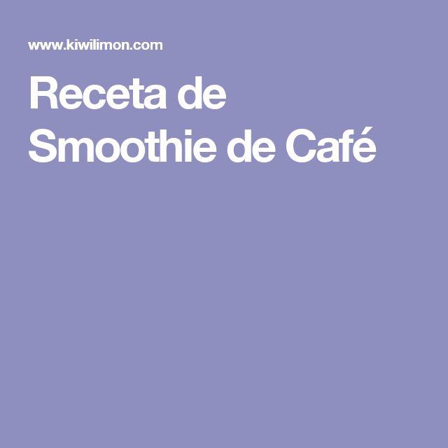 Receta de Smoothie de Café