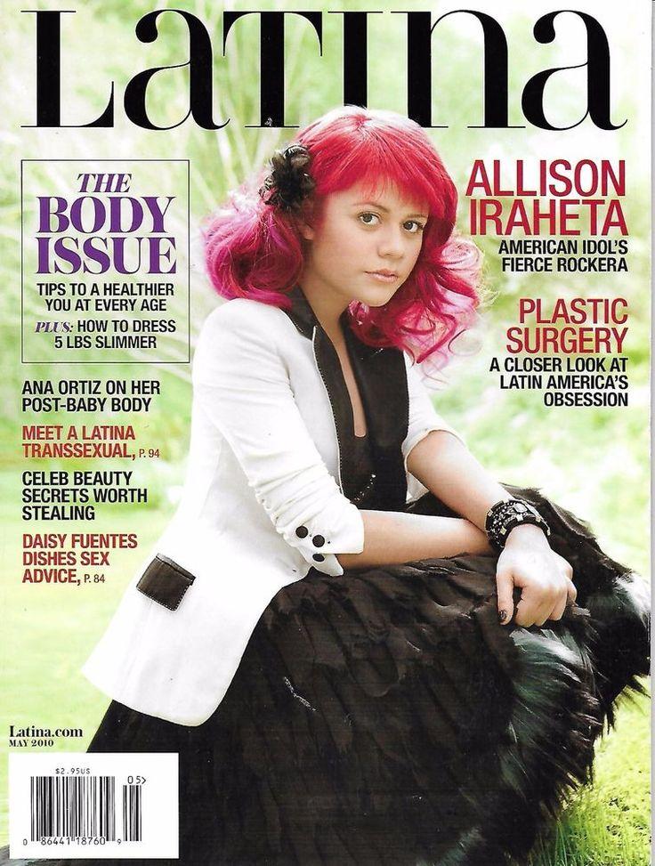 Latina magazine Allison Iraheta The body issue Plastic surgery Ana Ortiz Beauty