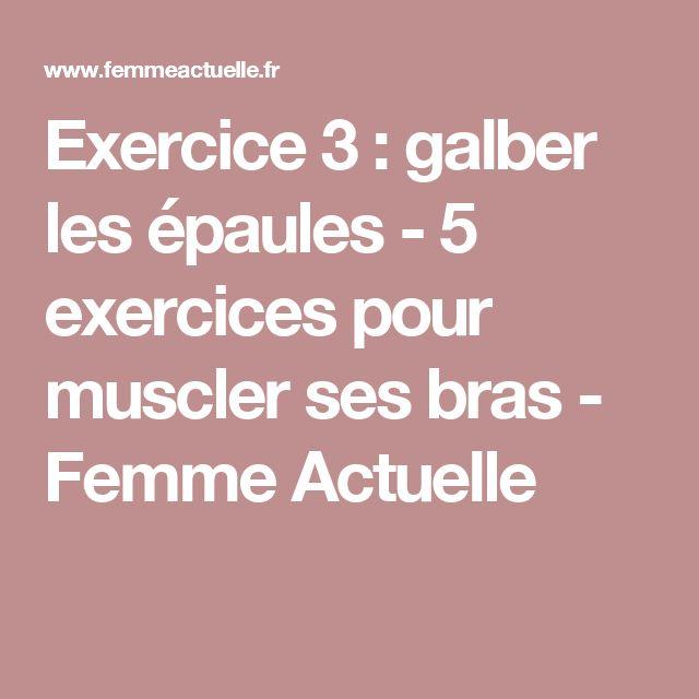 Exercice 3 : galber les épaules - 5 exercices pour muscler ses bras - Femme Actuelle