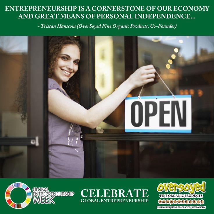 Celebrate Global Entrepreneurship Week  #OverSoyed #GEW2016 #Entrepreneurship #Entrepreneur #BusinessOpportunity #SelfEmployed #StartABusiness #FinancialIndependence #WorkFromHome #StayAtHomeMoms #StayAtHomeDads #StartANewCareer #Marketing #MillionareMindset #Grinding #Motivation #YoungEntrepreneur #OnlineMarketing #NetworkMarketing #MommyBoss #HomeBasedBusiness #SmallBusiness #Leadership #BusinessOwner #FinancialFreedom
