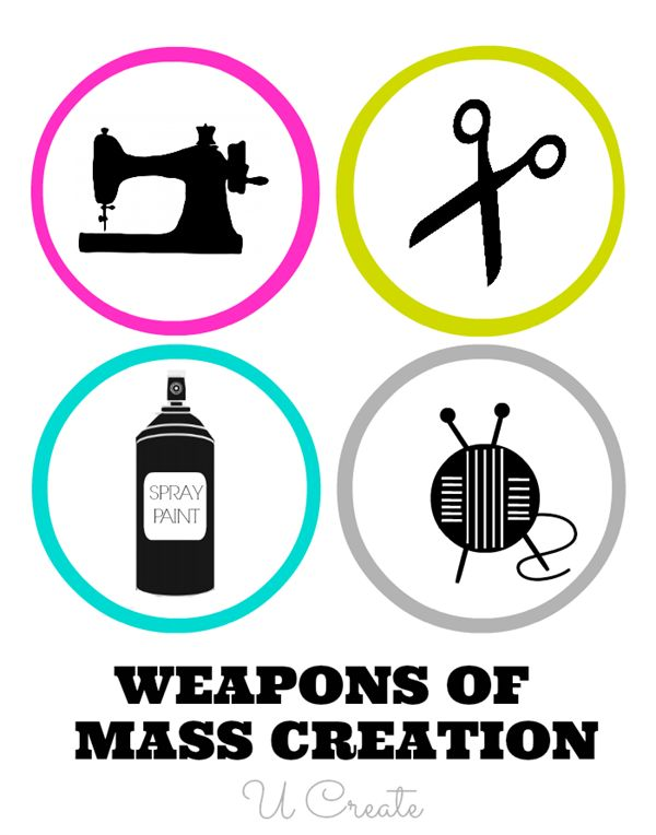 Weapons of Mass Creation Printable by U Create