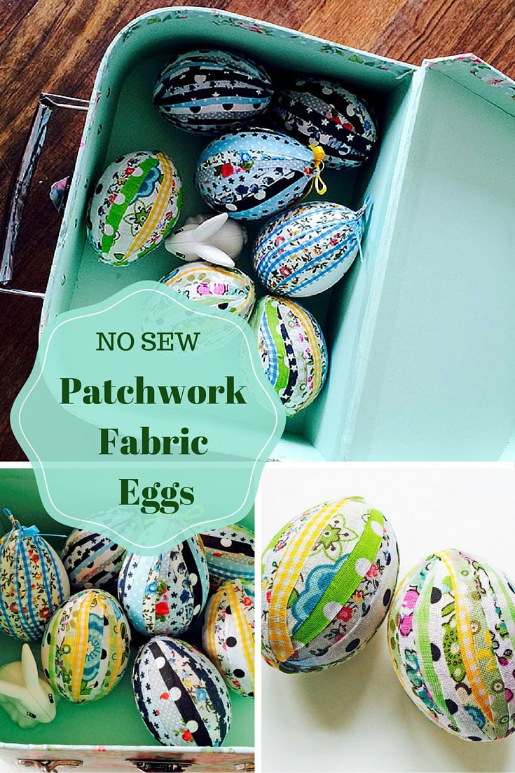 No sew patchwork fabric eggs.-  These eggs are so easy to make using fabric scraps or adhesive fabric strips.  Great Easter craft for kids.