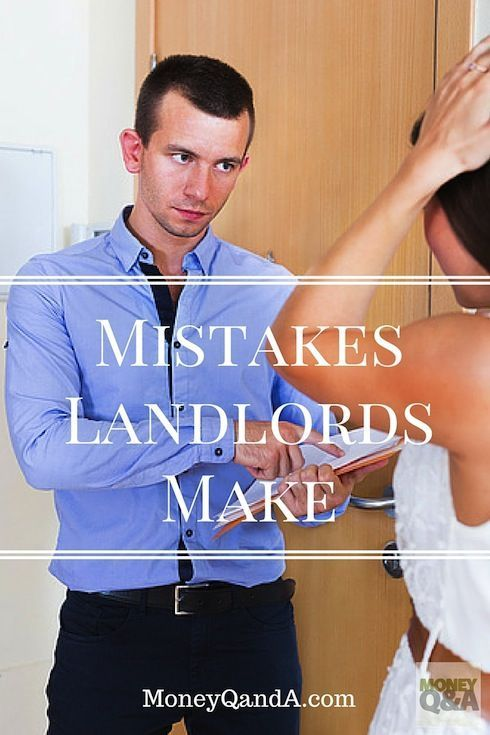 Top 7 Mistakes Landlords Make When They're New and How to Fix Them