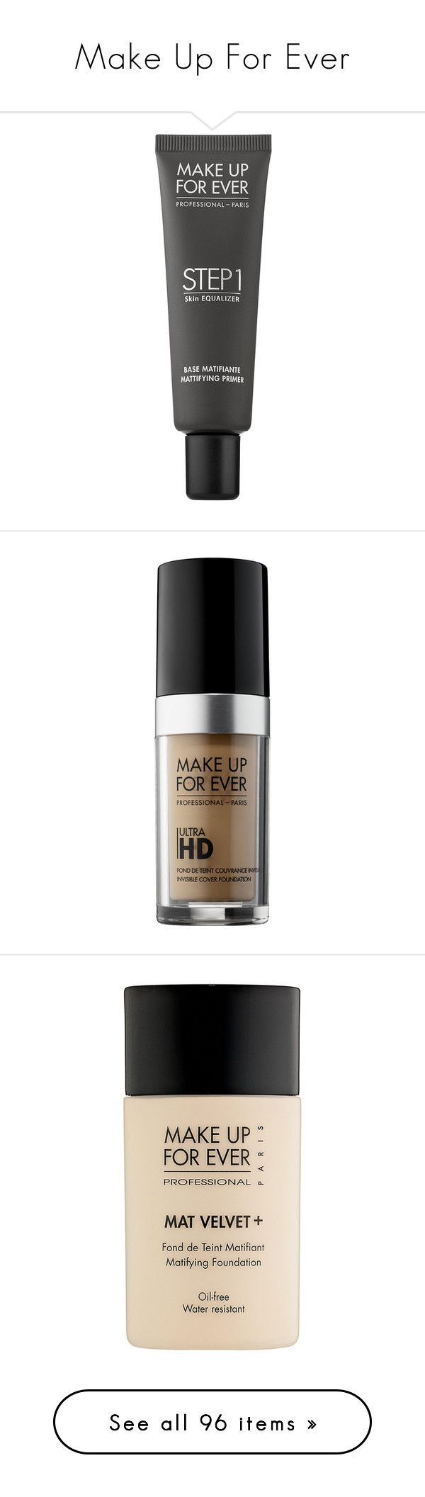 """""""Make Up For Ever"""" by shoppings9 ❤ liked on Polyvore featuring beauty products, makeup, face makeup, makeup primer, make up for ever, foundation, make up for ever foundation, liquid foundation, beauty and faces"""