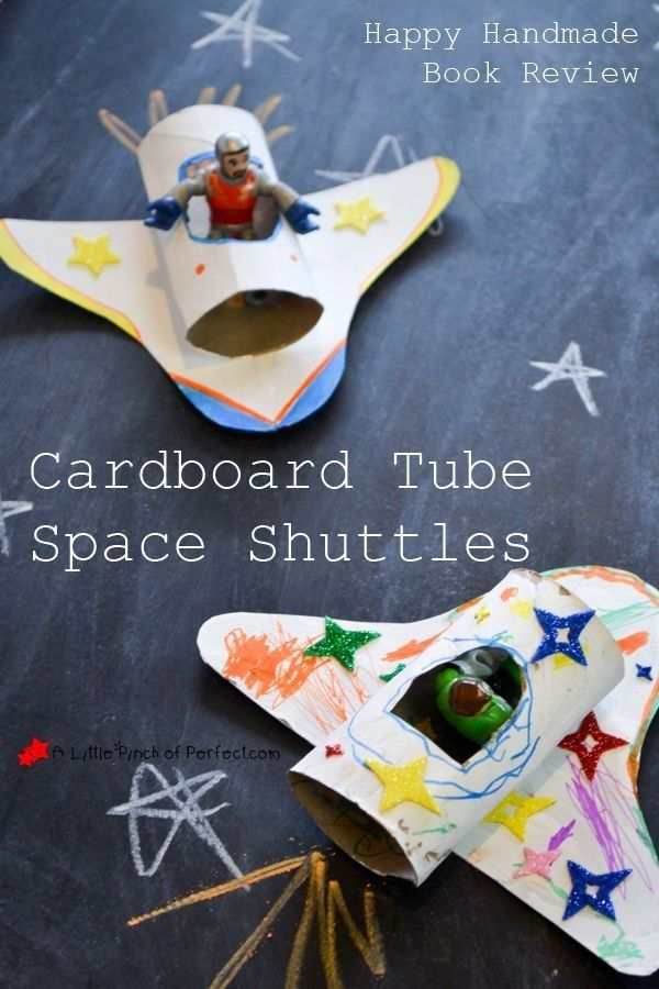 A Little Pinch of Perfect: Cardboard Tube Space Shuttles & Happy Handmade Book Review-a fun and easy toilet paper roll and cereal box craft. Your little space explorer will be flying around the room in no time! #crafts