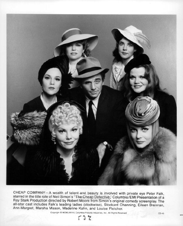 "Stockard Channing, Peter Falk, Louise Fletcher, Madeline Kahn, Eileen Brennan and Marsha Mason in ""The Cheap Detective"" (1978) Written by Neil Simon."