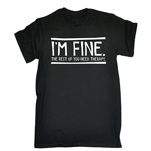 123t Mens Funny T-Shirts - I'm Fine The Rest Of You Need ... https://www.amazon.co.uk/dp/B0785QWXFB/ref=cm_sw_r_pi_dp_U_x_XL9oAbPB8PNJ1