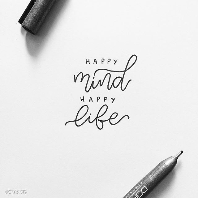 Happy mind, happy life.