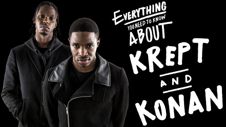 Everything You Need To Know About Krept & Konan