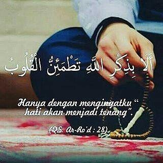 Hanya mengingat Allah hati akan menjadi tenang