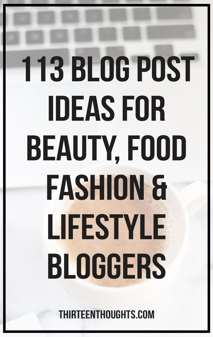 113 Ideas for a blog post