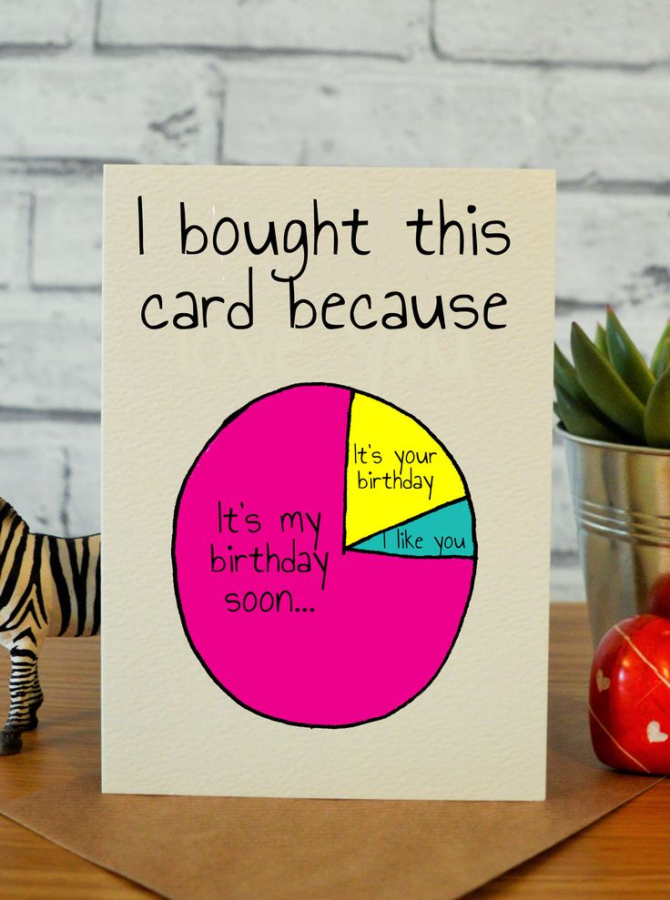 Because Funny birthday cards, Cool birthday cards