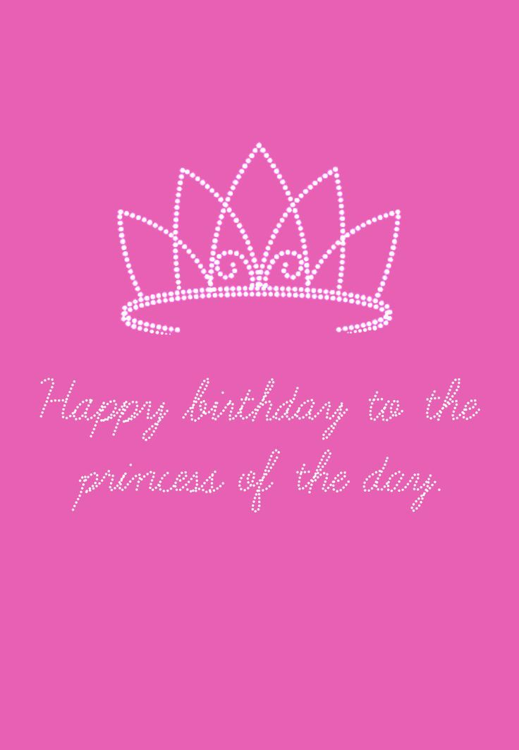 Happy Birthday to the Princess of the Day