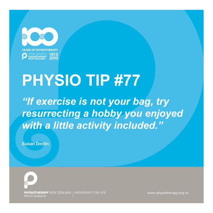 #physio tip what to do if exercise is not your bag!