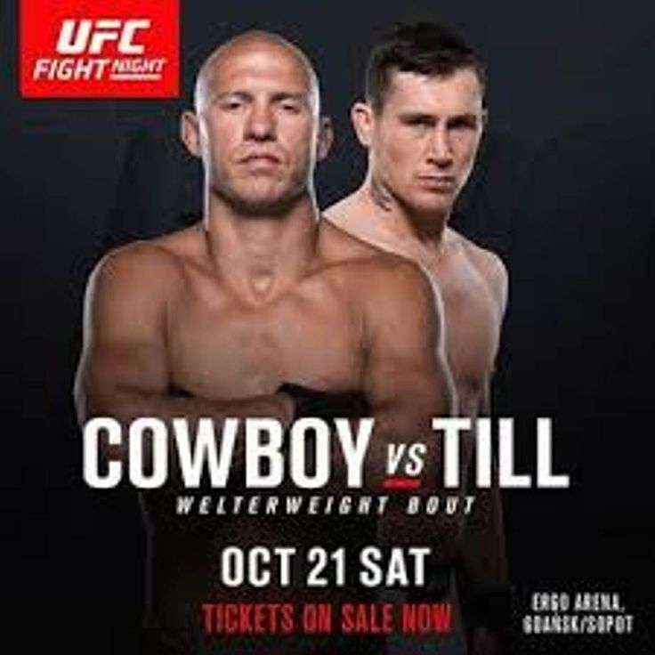 """It's almost time #UFC #FightNight118 between Donald """"Cowboy"""" Cerrone @cowboycerrone and Darren Till @darrentill2!  Watch this impressive #welterweight fight from the #ErgoArena in Gdansk Poland and let me know what you think in the comments and don't forget to press like  and follow for all the latest MMA news!  Every fighter  has a story    Dont miss this and all the fights at UFC Fight Night 118 on Saturday 10.21.2017 at 12:00 PM ET  Are you a fighter? If you want to be interviewed by…"""