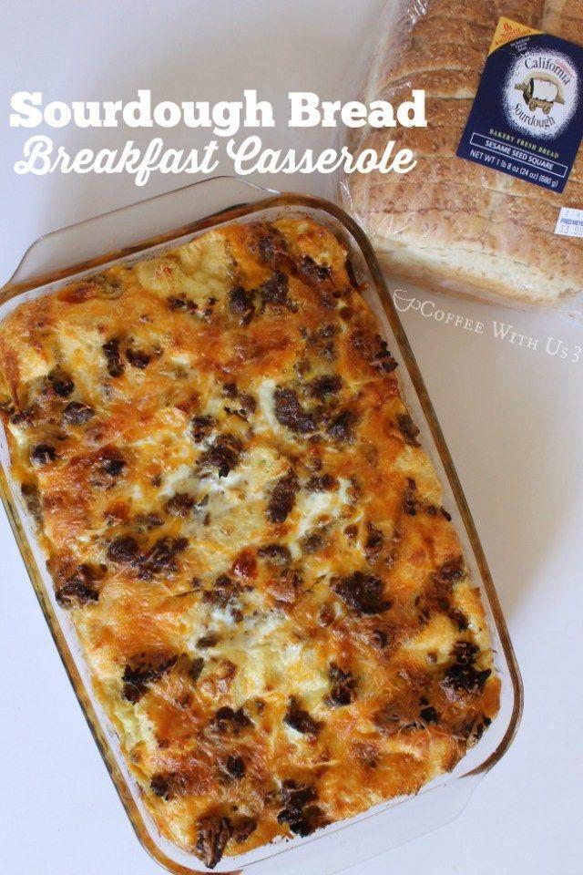 Breakfast Casserole made with Sourdough Bread made with California Goldminer Sourdough Bread