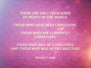 Caregiver Quote of the Day  Rosalyn Carter