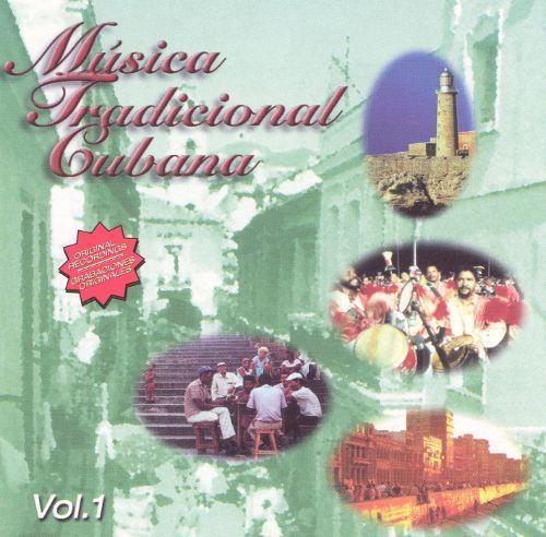 Musica Tradicional Cubana, Vol. 1 [CD]