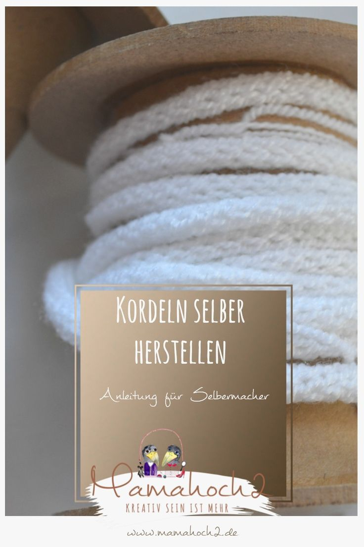 diy anleitung wie du kordeln selbst herstellst n hen pinterest sewing knitting und fabric. Black Bedroom Furniture Sets. Home Design Ideas