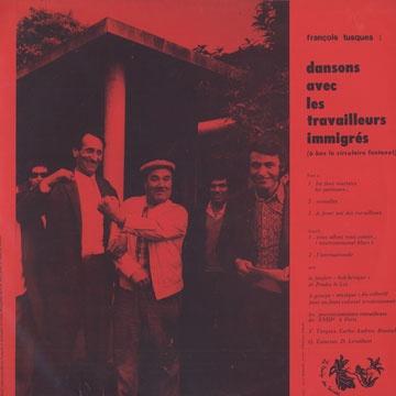 François Tusques - Dansons avec les Travailleurs Immigrés