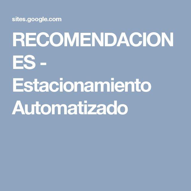 RECOMENDACIONES - Estacionamiento Automatizado