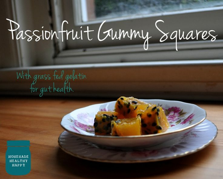 Passionfruit Gummies on Homemade, Healthy, Happy