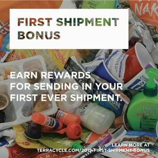 We want to give you a bonus for sending in your first shipment to @TerraCycle! Learn more at http://bit.ly/1E4aQXL