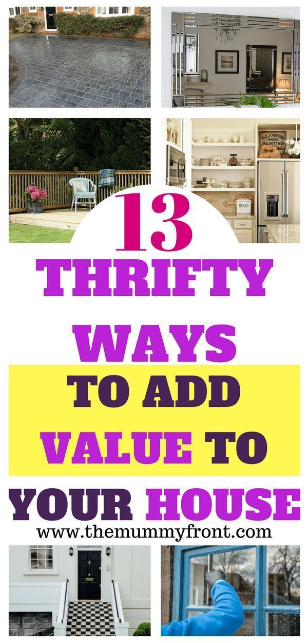 How To Add Value To Your Home Cheap Home Decor Home Improvement