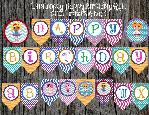 Lalaloopsy Banner Set, Happy Birthday and ALL letters in the alpahbet, Editable, Instant Download DIY, Matching Party Decor Available.