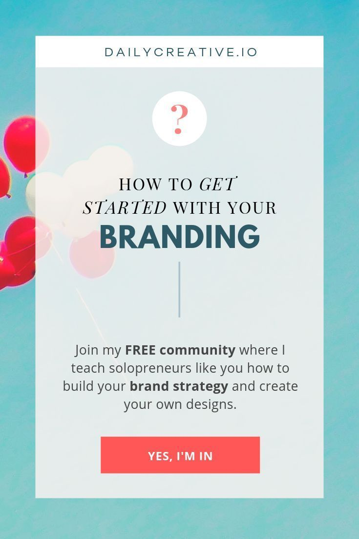 How To Brand Your Business Or How To Build A Personal Brand What Should You Do Before You Create Logos And Diy Branding Branding Your Business Brand Strategy