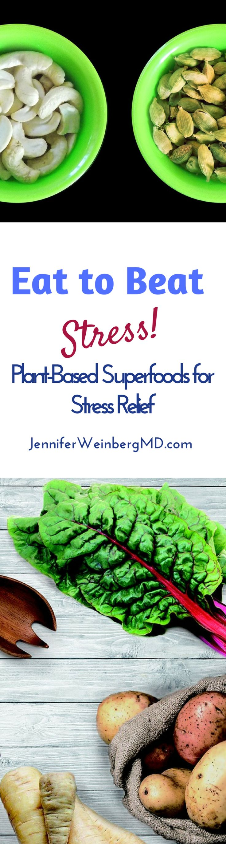 #Eat to Beat #Stress Enjoy These Plant-Based #Superfoods for Stress Relief #plantbased #food #nutrition #health #wellness #vegan #vegetarian #glutenfree #recipes #healthyfood #stressrelief #relax #stressmangement